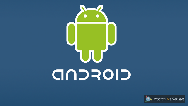 Android Hakkında Bilmeniz Gerekenler