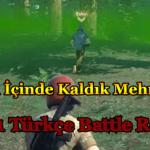 Gazın İçinde Kaldık Mehmeeeet | H1Z1 Türkçe Battle Royal | Bölüm #2
