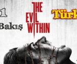 The Evil Within – İlk İzlenim – Bölüm 1